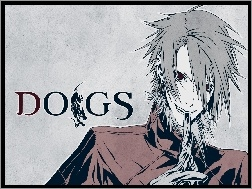 Dogs, Haine