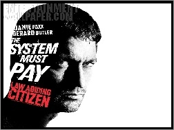 Law Abiding Citizen, Twarz
